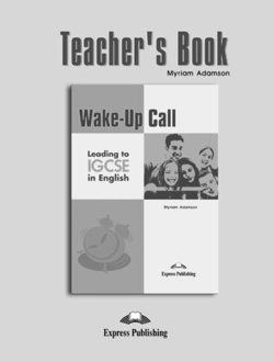 Wake-Up Call Leading to IGCSE in English Teacher's Book - Adazson Zyriaz - 9781846795381