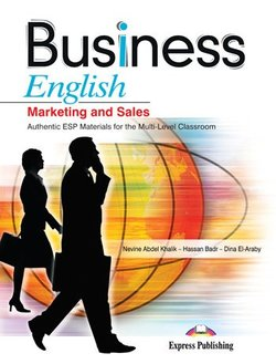 Business English Marketing and Sales Student's Book - Khalik Nevine Abdel - 9781846799938