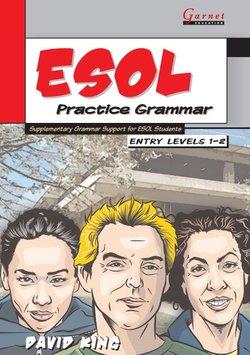 ESOL Practice Grammar Entry Levels 1-2 - David King - 9781859644720