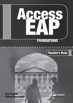 Access EAP: Foundations Teacher's Book - Sue Argent - 9781859645710