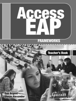 Access EAP: Frameworks Teacher's Book - Sue Argent - 9781859645727