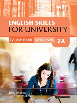English Skills for University 2A Combined Course Book and Workbook with Audio CDs - Terry Phillips - 9781859646458