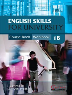 English Skills for University 1B Combined Course Book and Workbook with Audio CDs - Terry Phillips - 9781859646687