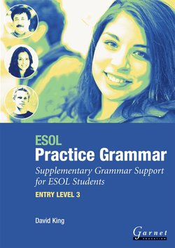ESOL Practice Grammar Supplementary Grammar Support for ESOL Students Entry Level 3 - David King - 9781859648971