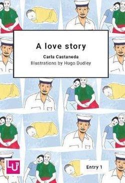 LAC1 A Love Story - Carla Castaneda - 9781872972510