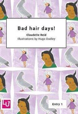 LAC1 Bad Hair Days! - Claudette Reid - 9781872972534