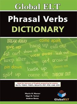 Global ELT English Phrasal Verbs Dictionary - Martin H. Manser - 9781904663690