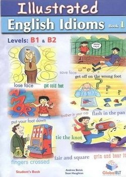 Illustrated Idioms B1 & B2 Book 1 Self-Study Edition (with Answer Key) - Andrew Betsis - 9781904663997