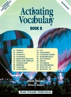 Activating Vocabulary Book B (Elementary / Lower Intermediate) - Mark Fletcher - 9781905231188