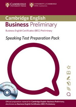 Speaking Test Preparation Pack for BEC Preliminary with DVD - University of Cambridge ESOL Examinations - 9781906438630