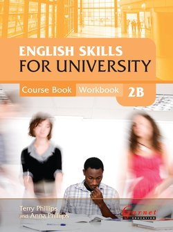 English Skills for University 2B Combined Course Book and Workbook with Audio CDs - Terry Phillips - 9781907575471