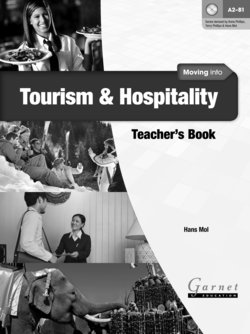 Moving into Tourism and Hospitality Teacher's Book - Hans Mol - 9781907575549