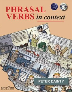 Phrasal Verbs In Context Student's Book with Audio CD - Peter Dainty - 9781907584008