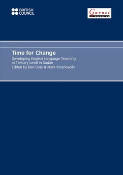 Time for Change: Developing English Language Teaching at Tertiary Level in Sudan - Ben Gray - 9781908614483