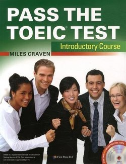 Pass the TOEIC Test Introductory Course with Audio CDs