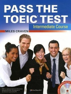 Pass the TOEIC Test Intermediate Course with Audio CDs