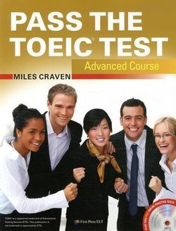 Pass the TOEIC Test Advanced Course with Audio CDs