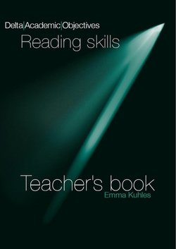 Delta Academic Objectives - Reading Skills Teacher's Book - Emma Kuhles - 9783125013391