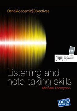 Delta Academic Objectives - Listening and Note-Taking Skills Student's Book with Audio CDs - Louis Rogers - 9783125013421