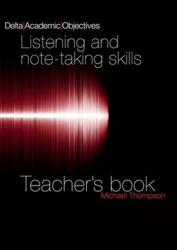 Delta Academic Objectives - Listening and Note-Taking Skills Teacher's Book - Louis Rogers - 9783125013438