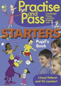 Practise and Pass Starters Pupil's Book - Viv  Lambert - 9783125017191