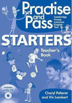 Practise and Pass Starters Teacher's Book with Audio CD - Viv  Lambert - 9783125017207