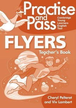 Practise and Pass Flyers Teacher's Book with Audio CD - Viv  Lambert - 9783125017245