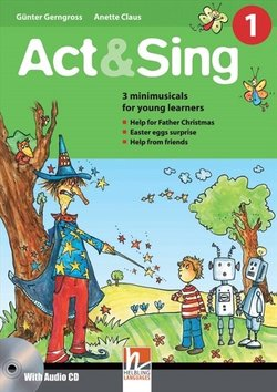 Act & Sing 1 with Audio CD - G. Gerngross - 9783852722283