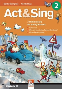 Act & Sing 2 with Audio CD - G. Gerngross - 9783852722290