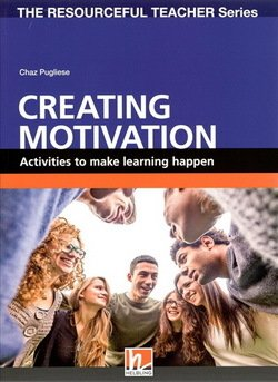Creating Motivation - Activities to Make Learning Happen - Pugliese