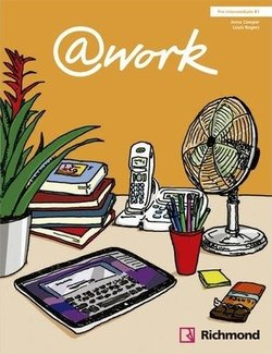@work Pre-Intermediate Student's Book with Internet Access Code - Louis Rogers - 9788466813631