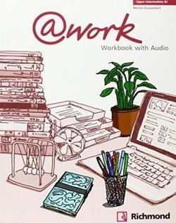 @work Upper Intermediate Workbook with Audio CD - Louis Rogers - 9788466814126