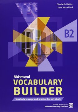 Richmond Vocabulary Builder B2 Student's Book without Answers with Internet Access Code - Elizabeth Walter - 9788466815444