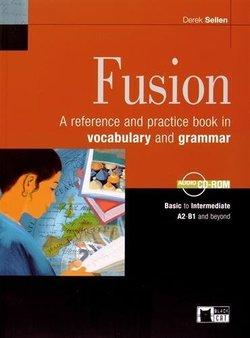 Fusion; A Reference and Practice Book in Vocabulary and Grammar with Audio CD / ROM - Collective - 9788853006172