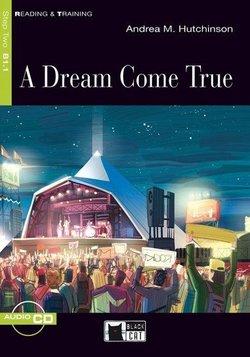 BCRT2 A Dream Come True Book with Audio CD - Andrea Hutchinson - 9788853006240