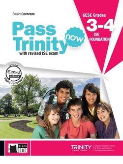 Pass Trinity Now GESE 3 - 4 ISE Foundation Student's Book with Audio CD - Cochrane