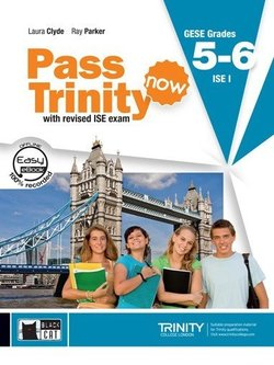 Pass Trinity Now GESE 5 - 6 ISE I Student's Book with Audio CD -  - 9788853015914