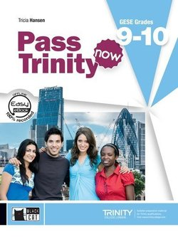 Pass Trinity Now GESE 9 - 10 Student's Book with Audio CD - Hansen