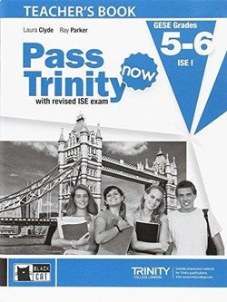Pass Trinity Now GESE 5 - 6 ISE I Teacher's Book -  - 9788853015969