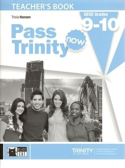 Pass Trinity Now GESE 9 - 10 Teacher's Book - Hansen