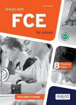 Ahead with FCE for Schools (FCE4S) Teacher's Book with MP3 Audio CD -  - 9788898433452