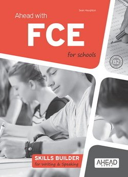 Ahead with FCE for Schools (FCE4S) Skills Builder for Writing & Speaking -  - 9788898433476