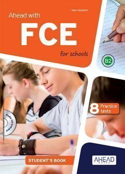 Ahead with FCE for Schools (FCE4S) Student's Book with MP3 Audio CD & Skills Builder for Writing & Speaking -  - 9788898433575