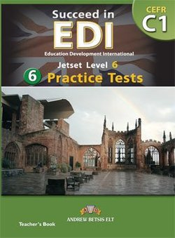 Succeed in EDI C1 (JETSET 6) Practice Tests Teacher's Book -  - 9789604134878