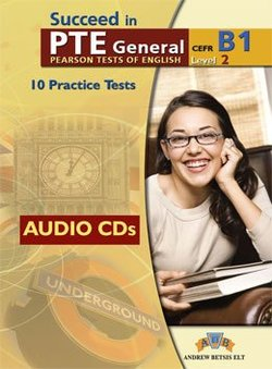 Succeed in PTE General Level 2 (B1) 10 Practice Tests Audio CDs -  - 9789604134960
