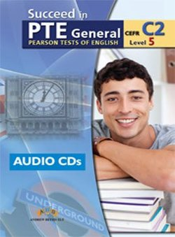 Succeed in PTE General Level 5 (C2) 9 Practice Tests Audio CDs -  - 9789604134991
