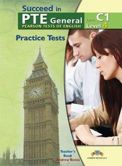 Succeed in PTE General Level 4 (C1) 5 Practice Tests Teacher's Book -  - 9789604135011