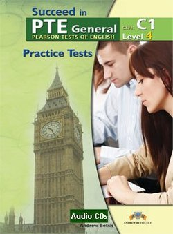 Succeed in PTE General Level 4 (C1) 5 Practice Tests Audio CDs -  - 9789604135028