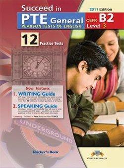 Succeed in PTE General Level 3 (B2) 12 Practice Tests Teacher's Book -  - 9789604135257