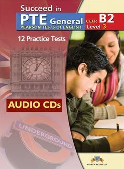 Succeed in PTE General Level 3 (B2) 12 Practice Tests Audio CDs -  - 9789604135264